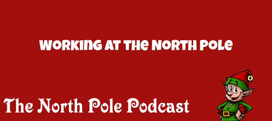 Working at the North Pole